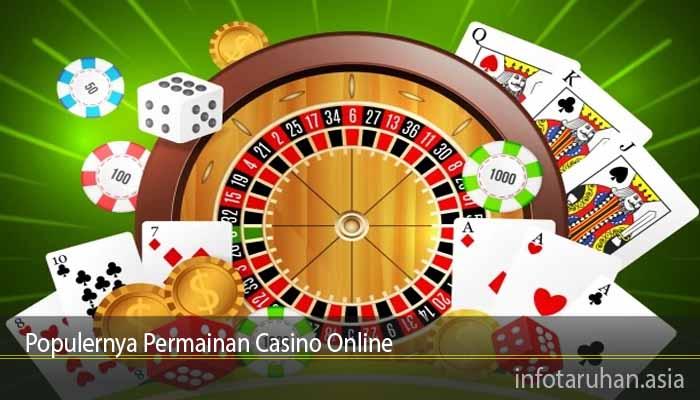 Populernya Permainan Casino Online